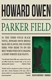 Parker Field A Willie Black Mystery, Howard Owen