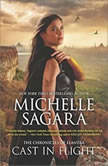 Cast in Flight (Chronicles of Elantra #12), Michelle Sagara