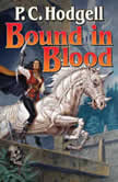 Bound in Blood, P.C. Hodgell