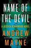 Name of the Devil A Jessica Blackwood Novel, Andrew Mayne