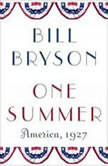 One Summer America, 1927, Bill Bryson