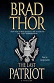 Last Patriot, Brad Thor