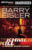 The Khmer Kill A Dox Short Story, Barry Eisler