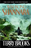 The Wishsong of Shannara, Terry Brooks