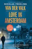 Van der Valk-Love in Amsterdam A Novel, Nicolas Freeling