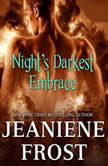 Nights Darkest Embrace, Jeaniene Frost