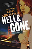 Hell and Gone, Duane Swierczynski