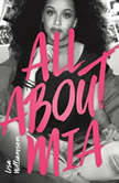 All About Mia, Lisa Williamson