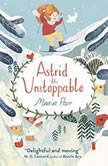 Astrid the Unstoppable, Maria Parr