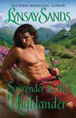 Surrender to the Highlander, Lynsay Sands