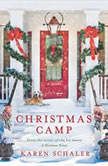 Christmas Camp, Karen Schaler