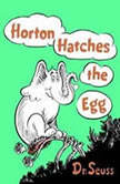 Horton Hatches the Egg, Dr. Seuss