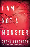 I Am Not a Monster, Carme Chaparro