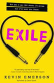 Exile: Exile #1, Kevin Emerson