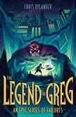The Legend of Greg, Chris Rylander