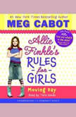 Allie Finkle's Rules for Girls Book One: Moving Day, Meg Cabot
