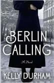 Berlin Calling, Kelly Durham