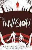 The Invasion: Book 2 of The Call, Peadar O'Guilin