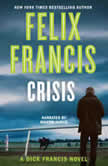 Crisis, Felix Francis
