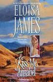 Kiss Me, Annabel, Eloisa James