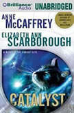 Catalyst A Tale of the Barque Cats, Anne McCaffrey