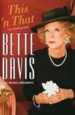 This 'n That, Bette Davis