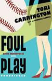 Foul Play A Sofie Metropolis Novel, Tori Carrington