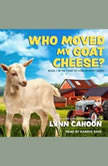 Who Moved My Goat Cheese?, Lynn Cahoon