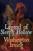The Legend of Sleepy Hollow, Washington Irving