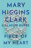 Piece of My Heart, Mary Higgins Clark