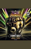Marvels Avengers: Infinity War: The Cosmic Quest Vol. 1: Beginning, Brandon T. Snider