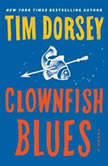 Clownfish Blues, Tim Dorsey