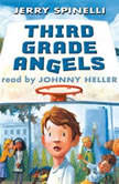 Third Grade Angels, Jerry Spinelli