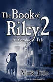The Book of Riley 2 A Zombie Tale, Mark Tufo