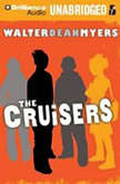 The Cruisers, Walter Dean Myers