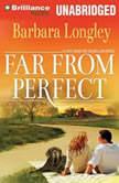 Far from Perfect, Barbara Longley