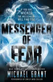 Messenger of Fear, Michael Grant