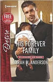 His Forever Family w/ Bonus Short Story: Never Too Late, Sarah M. Anderson