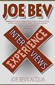The Joe Bev Experience Interviews, Joe Bevilacqua
