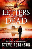 Letters from the Dead, Steve Robinson