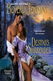 Destiny's Surrender, Beverly Jenkins