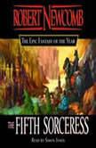 The Fifth Sorceress, Robert Newcomb