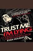 Trust Me Im Lying