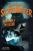 Werewolf Weekend, B. A. Frade
