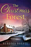 The Christmas Forest, Rebecca Boxall