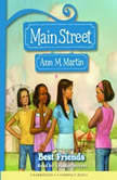 Main Street #4: Best Friends, Ann M. Martin