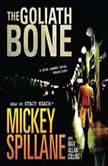The Goliath Bone, Mickey Spillane with Max Allan Collins