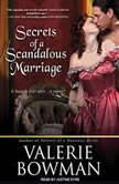 Secrets of a Scandalous Marriage, Valerie Bowman
