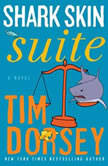 Shark Skin Suite, Tim Dorsey