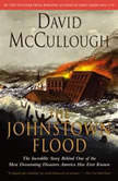 The Johnstown Flood, David McCullough